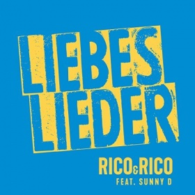 RICO & RICO FEAT. SUNNY D - LIEBESLIEDER